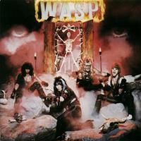 [1984] - W.A.S.P (Remastered)