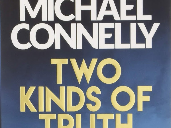 Michael Connelly's Two kinds of Truth and Murder Case review