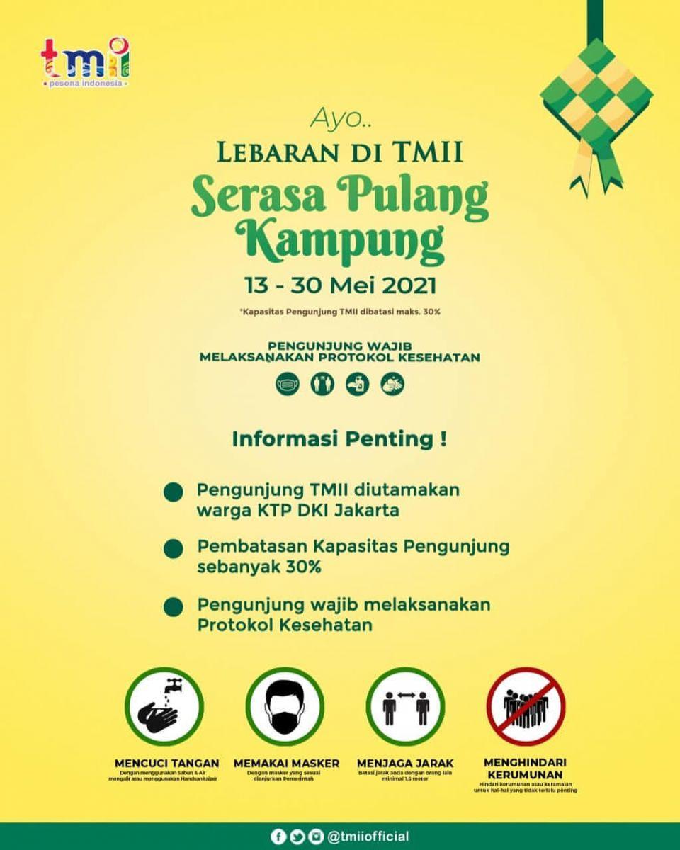 Harga Tiket Masuk Taman Mini [TMII] Lebaran Periode 13-30 Mei 2021 3
