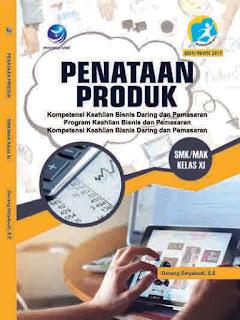 Penataan Produk - Kompetensi Keahlian Bisnis Daring dan Pemasaran - Program Keahlian Bisnis dan Pemasaran - SMK/MAK Kelas XI
