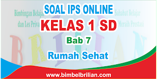 Soal IPS Online Kelas 1 SD Bab 7 Rumah Sehat Langsung Ada Nilainya