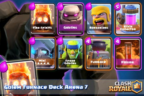 Deck Golem Furnace Arena 7 Clash Royale