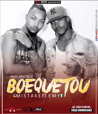 Mistake ft. Emy - Boequetou ( Kizomba ) 2017 Download