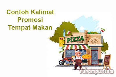contoh kalimat promosi tempat makan