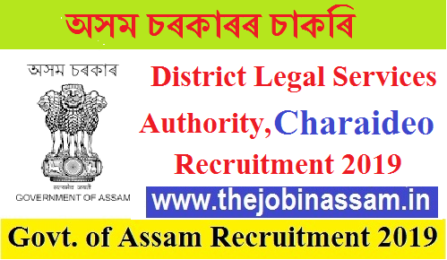 District Legal Services Authority, Charaideo Recruitment 2019
