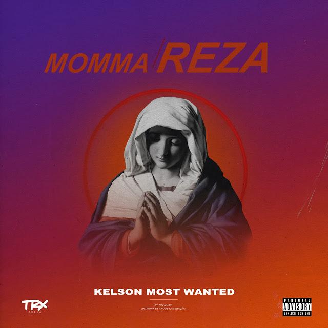 Kelson Most Wanted - Momma Reza (Rap)