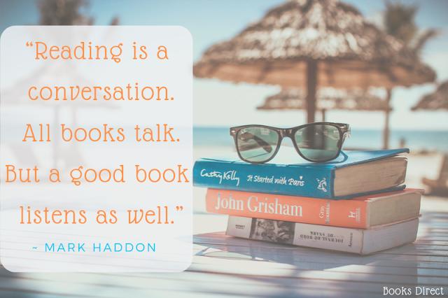 """Reading is a conversation. All books talk. But a good book listens as well."" ~ Mark Haddon"