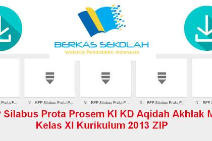 RPP Silabus Prota Prosem KI KD Aqidah Akhlak MA Kelas XI Kurikulum 2013 ZIP