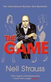 Dating advice for Men, The Game, Neil Strauss, Don't hate the Playa, The Game by Neil Strauss, PUA books