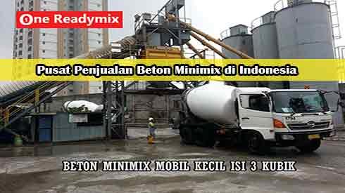 Harga Minimix, Jual Beton Minimix, Harga Beton Minimix Per Mobil Molen Kecil, Harga Beton Cor Minimix Per Meter Kubik Murah Terbaru 2021
