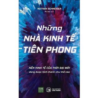 Cuốn Sách Gợi Ý Cho Bạn Những Hình Thức Hợp Tác Kinh Tế Theo Mô Hình Hoàn Toàn Mới: Những Nhà Kinh Tế Tiên Phong ebook PDF EPUB AWZ3 PRC MOBI