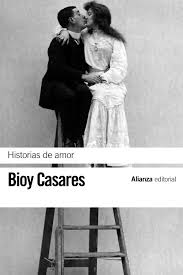 Historias de amor - Bioy Casares