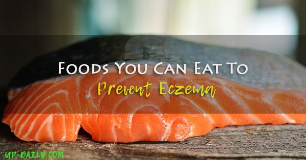 3 Foods You Can Eat To Prevent Eczema