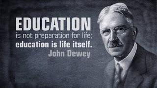 La educación no es preparación para la vida; la educación es la vida en sí misma - John Dewey