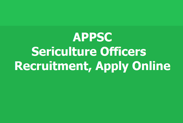 APPSC Sericulture Officers