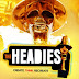 2324Xclusive Update: The  #HEADIES2016 Awards Full Nominees List Unveiled