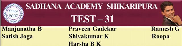 SADHANA ACADEMY  SHIKARIPURA.ONLINE  TEST-34