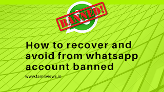 How to recover and avoid to getting whatsapp account banned