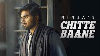 Ninja - Chite Baane Song Video - Lyrics