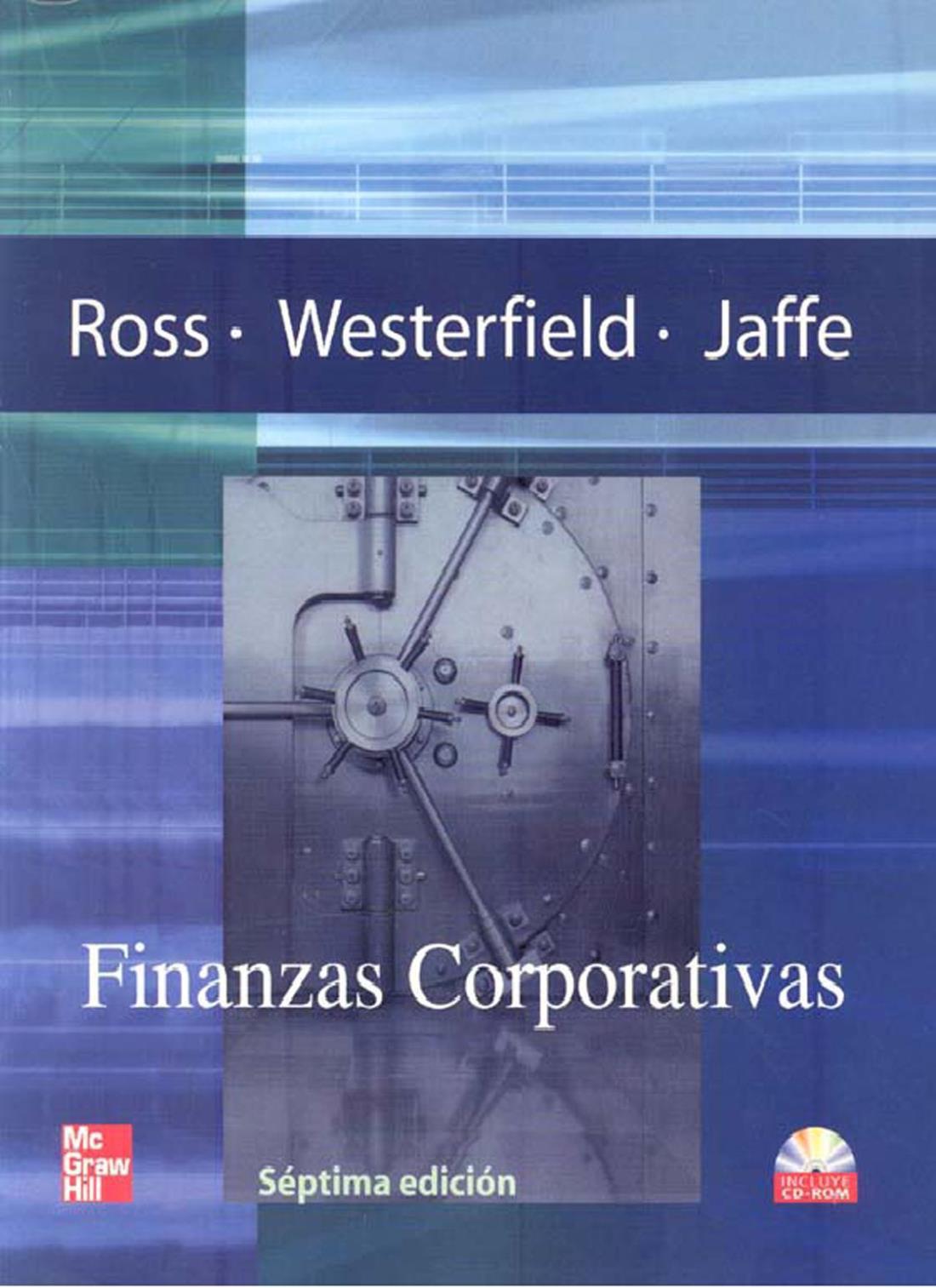 Finanzas Corporativas, 7ma Edición – Stephen A. Ross