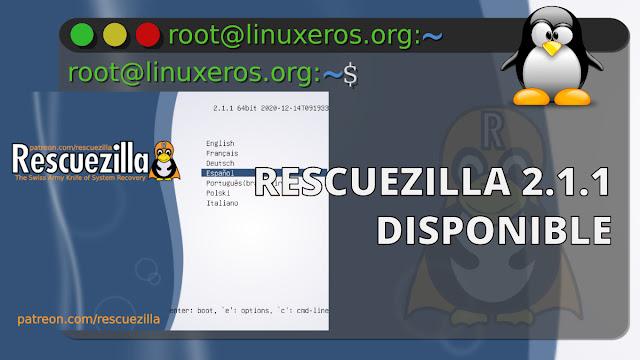 Rescuezilla 2.1.1, con extracción de archivos desde respaldos
