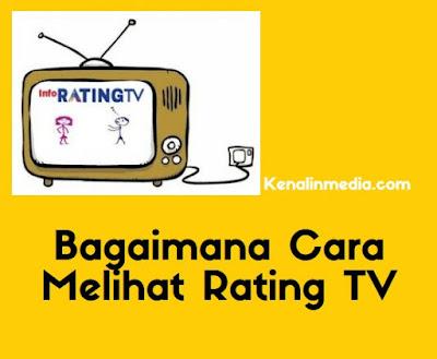 Bagaimana Cara Melihat Rating TV`