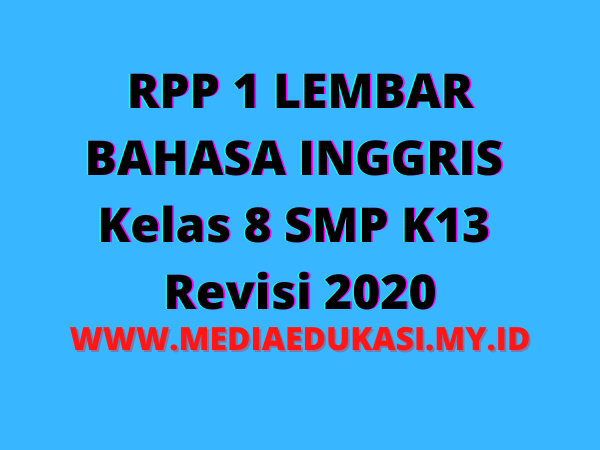 RPP 1 Lembar Bahasa Inggris Kelas 8 SMP K13 Revisi 2020