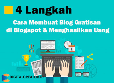 4-langkah-mudah-cara-membuat-blog-gratisan-menghasilkan-uang