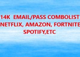 14K  EMAIL/PASS COMBOLIST  (NETFLIX, AMAZON, FORTNITE,SPOTIFY,ETC)