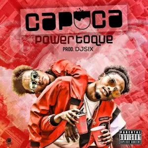 Os Power Toque - Kapuca (Prod. Dj Six)