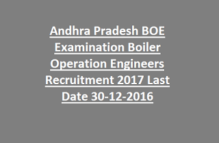 Andhra Pradesh BOE Examination Boiler Operation Engineers Recruitment Notification 2017
