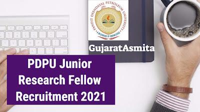 PDPU Junior Research Fellow Recruitment 2021