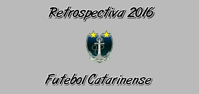O ano do futebol catarinense