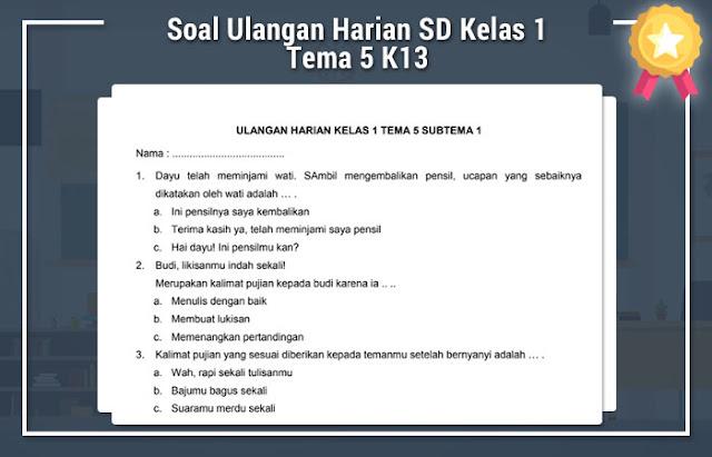 Soal Ulangan Harian SD Kelas 1 tema 5 K13