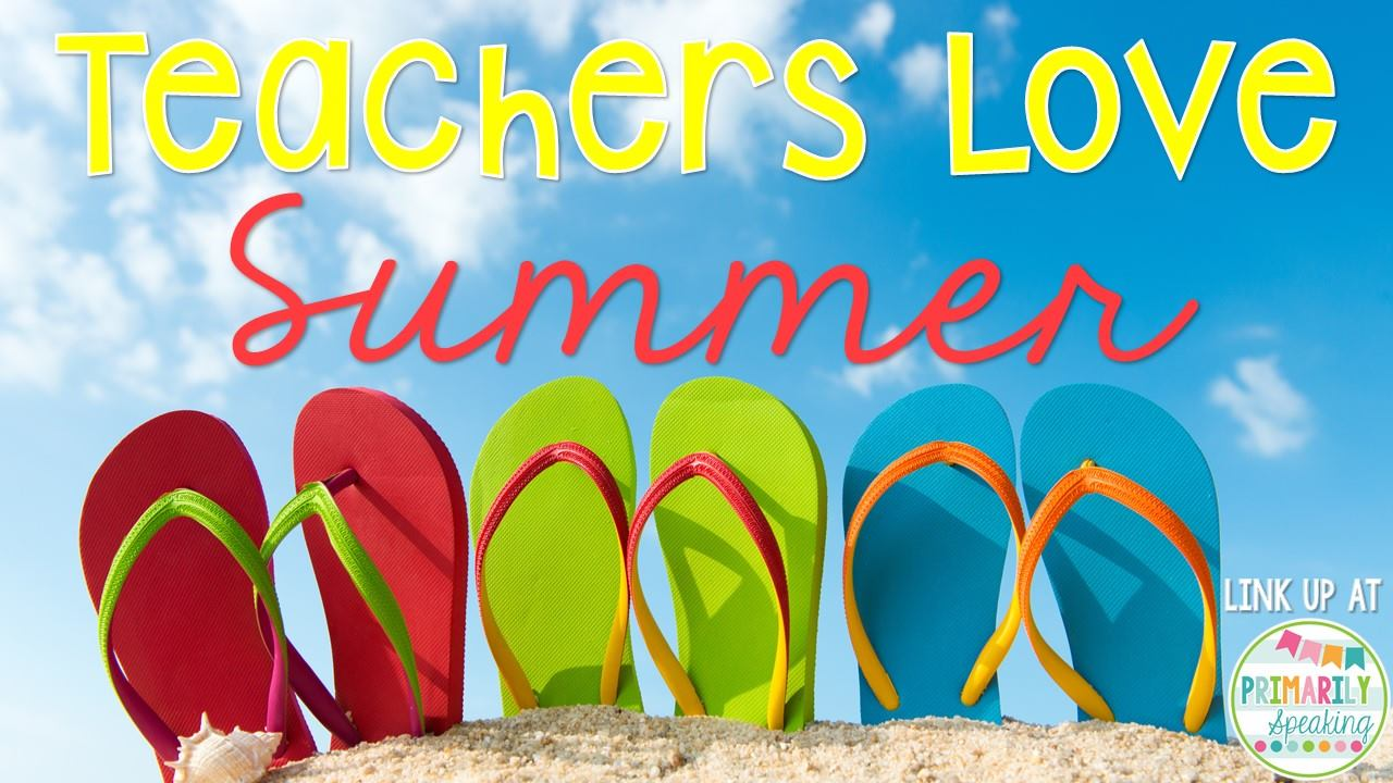 creative lesson cafe  teachers love summer  link up