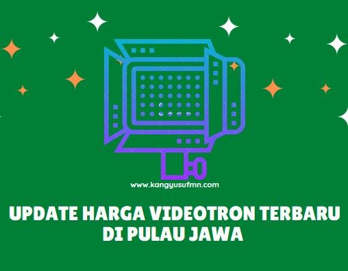 Update Harga Videotron Terbaru di Pulau Jawa