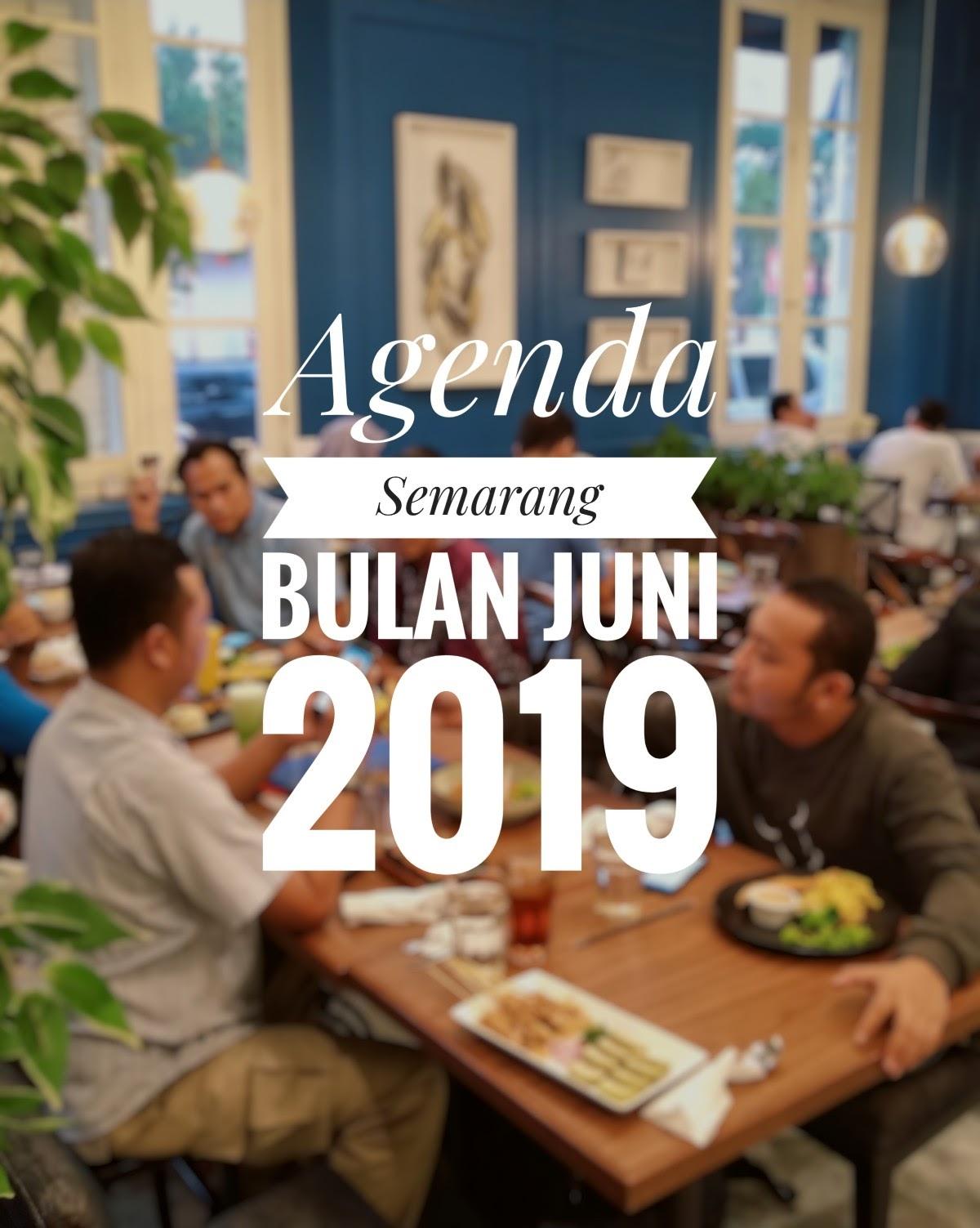 Agenda Semarang Juni 2019