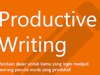 Download Gratis E-book Tips Menulis - Productive Writing & Quantum Writing