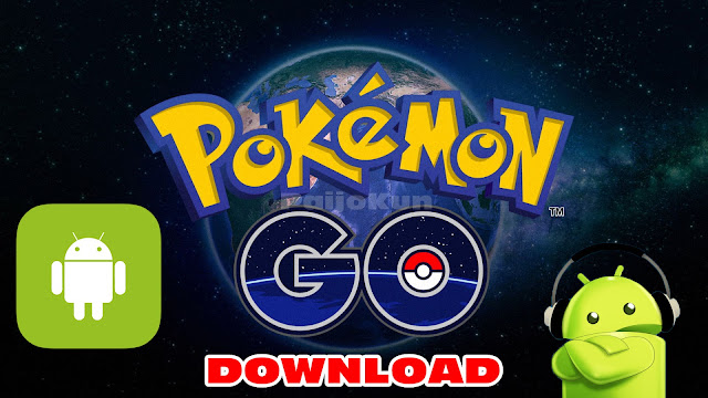 Download Pokemon GO .APK New Versions 2016