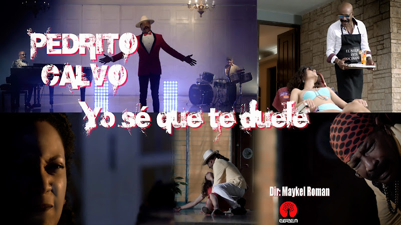 Pedrito Calvo - ¨Yo sé que te duele¨ - Videoclip - Director: Maykel Román. Portal Del Vídeo Clip Cubano