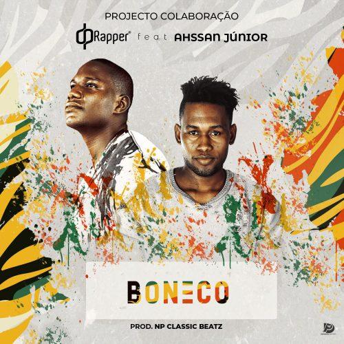 DP Rapper Feat. Ahssan Jr - Boneco (Prod. NP Classic Beatz)