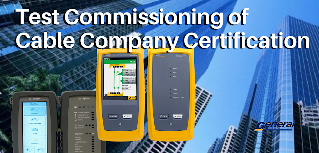 Test Commissioning of Cable Company Certification