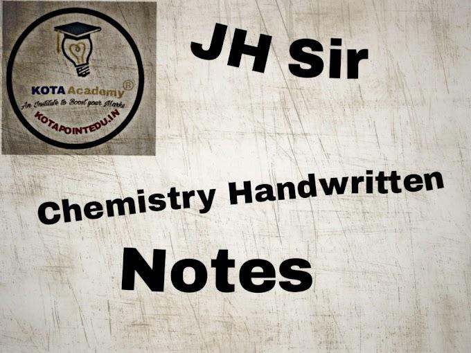 JH Sir Physical Chemistry Handwritten Notes Kota