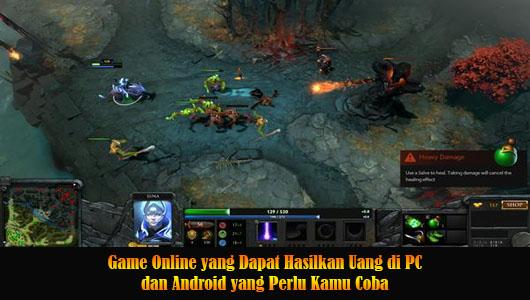 Game Online yang Dapat Hasilkan Uang di PC dan Android yang Perlu Kamu Coba