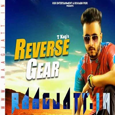 Reverse Gear by Tkay lyrics