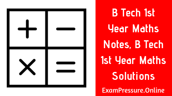 B Tech 1st Year Partial Differentiation Solutions, B.E. 1st Semester Partial Differentiation PDF Notes, Engg Mathematics 1 Partial Differentiation Solved Solutions