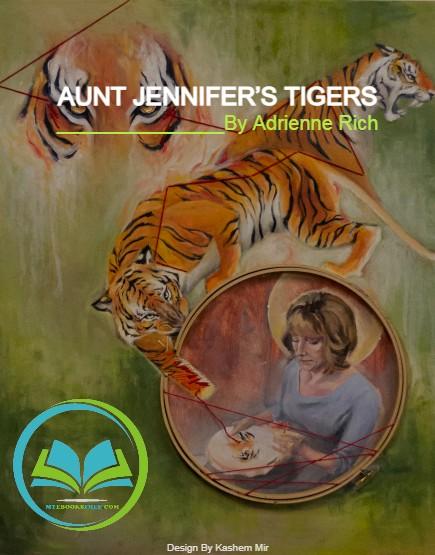 Aunt Jennifer's Tigers By Adrienne Rich Poem Pdf