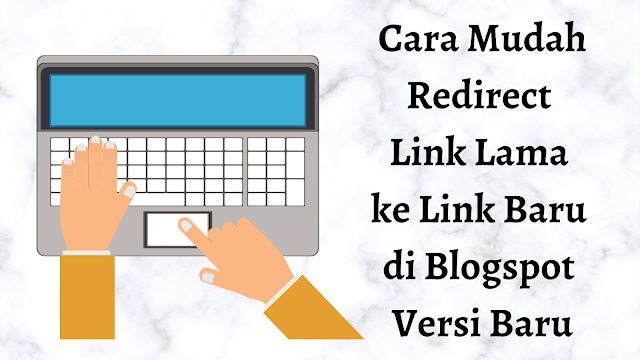 cara nudah redirect link blogspot