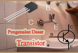 Mengenal Transistor dan Prinsip Kerjanya