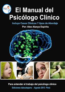 El Manual del Psicólogo Clínico  Incluye Casos Clínicos y Tipos de Abordaje